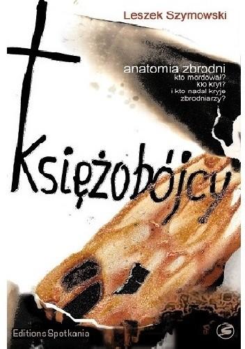 Okładka książki Księżobójcy. Anatomia zbrodni.
