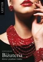Biżuteria. Historia, projektanci, kolekcje