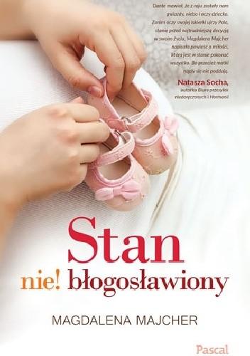 Okładka książki Stan nie! błogosławiony