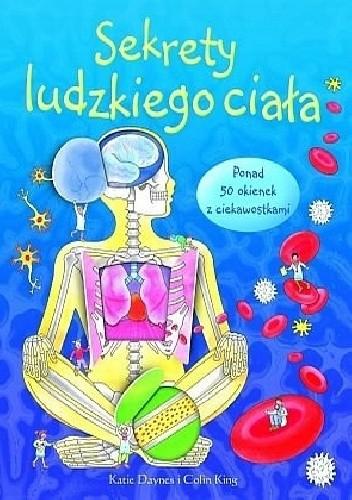 Okładka książki Sekrety ludzkiego ciała