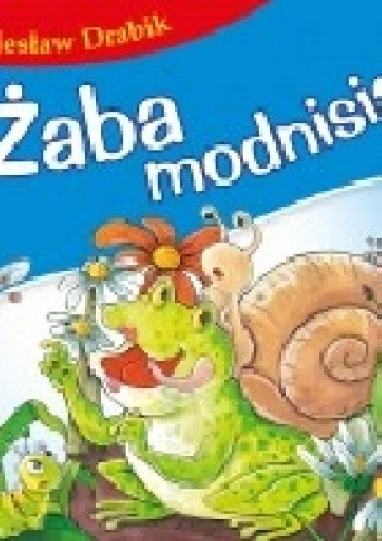 Okładka książki Żaba modnisia