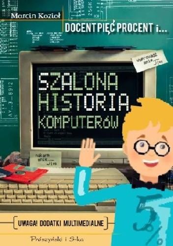 Okładka książki Szalona historia komputerów