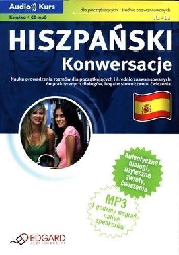 Okładka książki Hiszpański. Konwersacje dla początkujących i średnio zaawansowanych