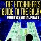 The Hitchhiker's Guide to the Galaxy: The Quintessential Phase