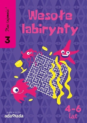 Okładka książki Plac Tajemnic 2. Wesołe labirynty 3. 4-6 lat
