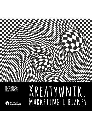 Okładka książki Kreatywnik. Marketing i biznes