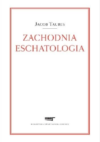 Okładka książki Zachodnia eschatologia