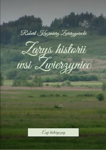 Okładka książki Zarys historii wsi Zwierzyniec