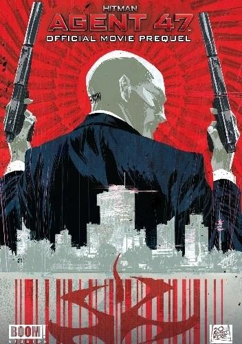 Okładka książki Hitman: Agent 47: Official Movie Prelude