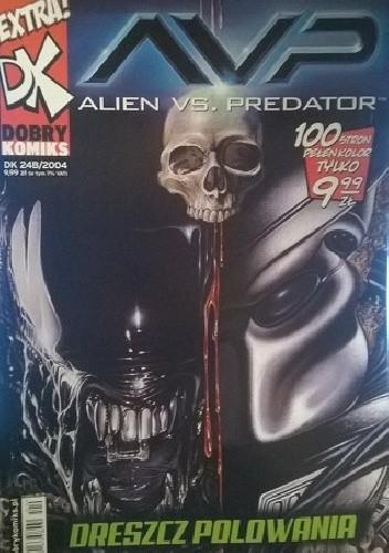 Okładka książki Alien vs Predator- Dreszcz polowania