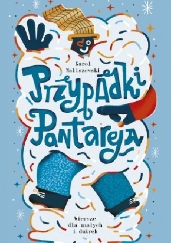 Okładka książki Przypadki Pantareja. Wiersze dla małych i dużych