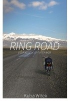 Ring Road. Dookoła Islandii na rowerze