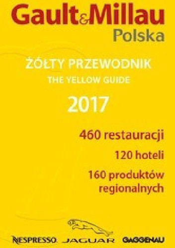 Okładka książki Gault&Millau Polska. Żółty przewodnik 2017