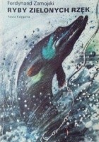 Ryby zielonych rzek