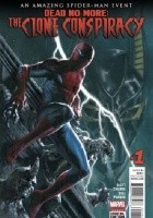 Clone Conspiracy #1: Dead No More - Part One: The Land of the Living/The Night I Died