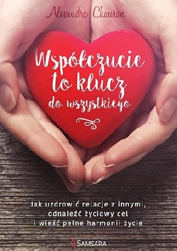 Okładka książki Współczucie to klucz do wszystkiego