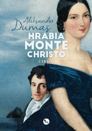 Okładka książki Hrabia Monte Christo. Część 1