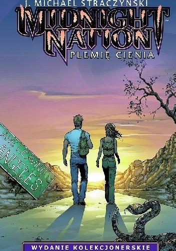Okładka książki Midnight Nation. Plemię Cienia - wydanie kolekcjonerskie