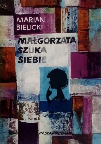 Okładka książki Małgorzata szuka siebie