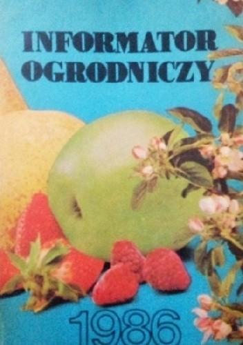 Okładka książki Informator ogrodniczy 1986