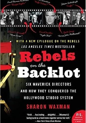 Okładka książki Rebels on the Backlot