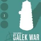 Dalek War - Chapter Three