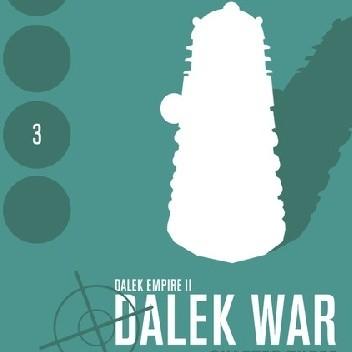 Okładka książki Dalek War - Chapter Three