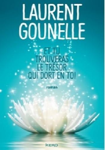 Okładka książki Et tu trouveras le trésor qui dort en toi
