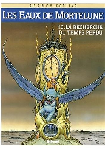 Okładka książki Wody Morteluny #10: W Poszukiwaniu Straconego Czasu