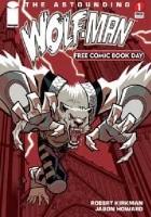 The Astounding Wolf-Man #1