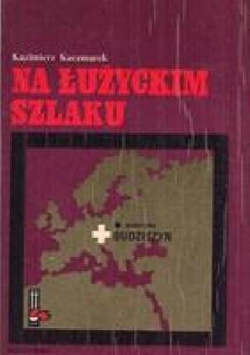 Okładka książki Na łużyckim szlaku
