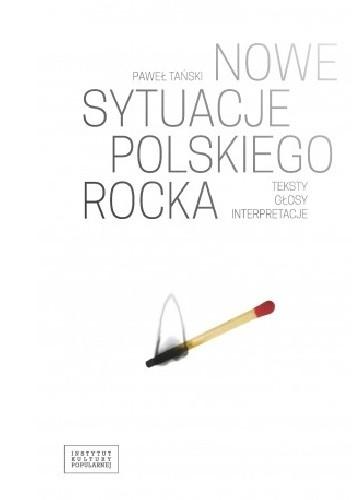 Okładka książki Nowe sytuacje polskiego rocka