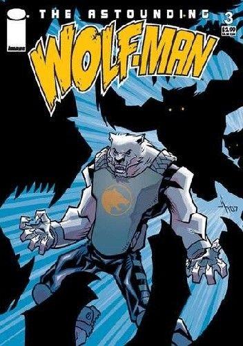 Okładka książki The Astounding Wolf-Man #3