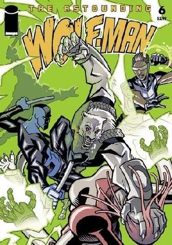 Okładka książki The Astounding Wolf-Man #6