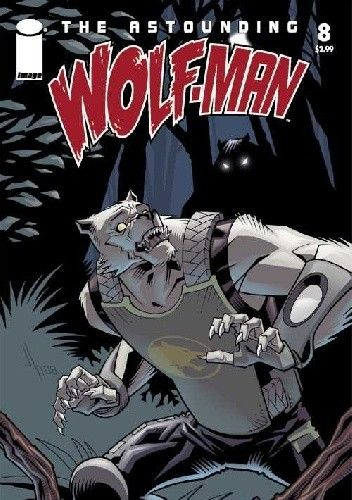 Okładka książki The Astounding Wolf-Man #8