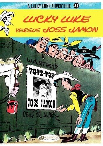 Okładka książki Lucky Luke - Lucky Luke versus Joss Jamon