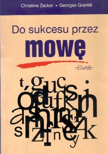 Okładka książki Do sukcesu przez mowę