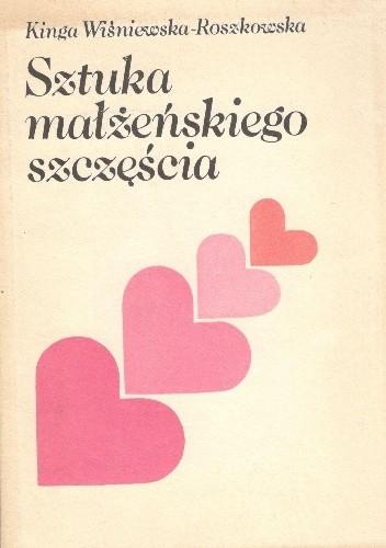 Okładka książki Sztuka małżeńskiego szczęścia