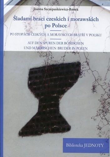 Okładka książki ŚLADAMI BRACI CZESKICH I MORAWSKICH PO POLSCE