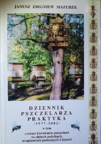 Okładka książki DZIENNIK  PSZCZELARZA  PRAKTYKA