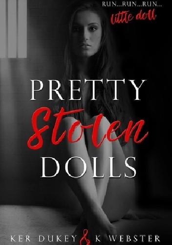 Okładka książki Pretty Stolen Dolls