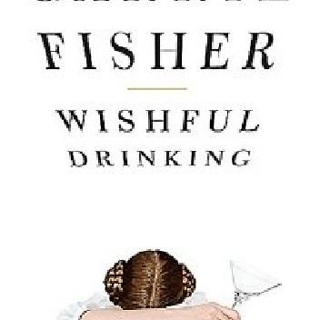 Okładka książki Wishful Drinking