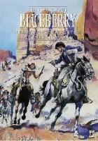 Blueberry. Integral 0. Fort Navajo, Burza na Zachodzie, Samotny Orzeł, Zaginiony jeździec, Tropem Nawahów
