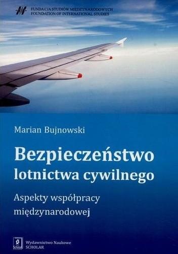 Okładka książki Bezpieczeństwo lotnictwa cywilnego : aspekty współpracy międzynarodowej