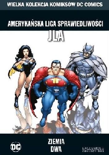 Okładka książki Amerykańska Liga Sprawiedliwości JLA: Ziemia Dwa