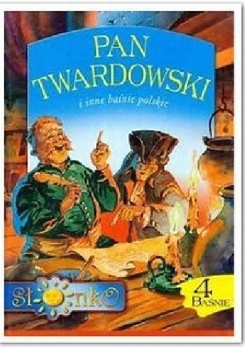 Okładka książki Pan Twardowski i inne baśnie polskie