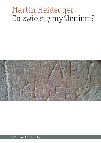 Okładka książki Co zwie się myśleniem?