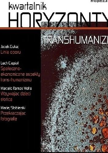 Okładka książki Kwartalnik HORYZONTY 1/Transhumanizm