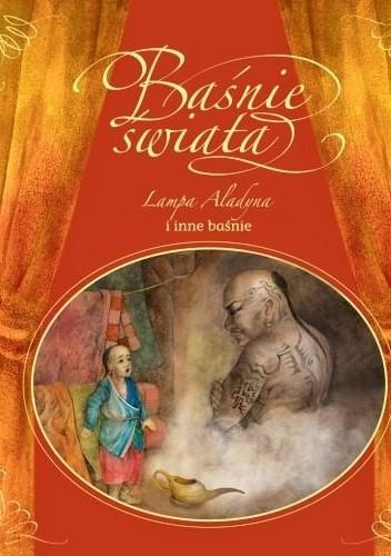 Okładka książki Lampa Aladyna i inne baśnie