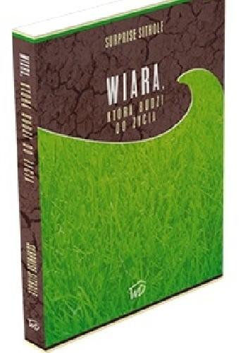 Okładka książki Wiara, która budzi do życia